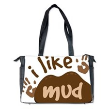 I Like Mud Diaper Bag