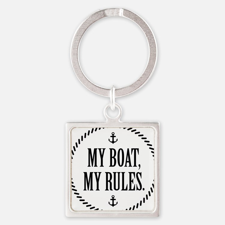 My Boat, My Rules Square Keychain