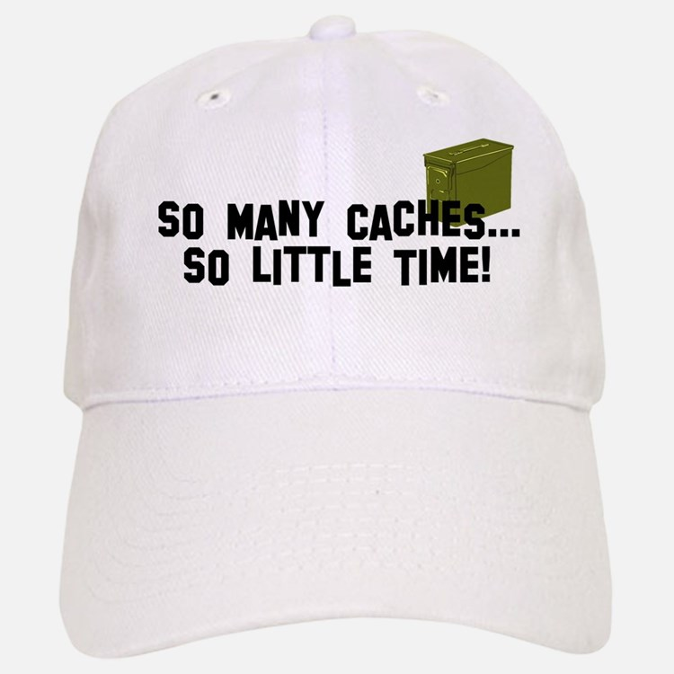 So many caches...so little time Baseball Baseball Cap
