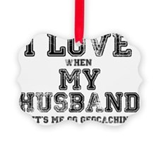 I Love My Husband Ornament