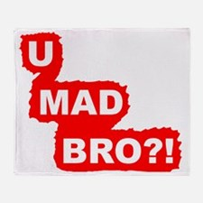 You Mad Bro?!-Graphic T Throw Blanket