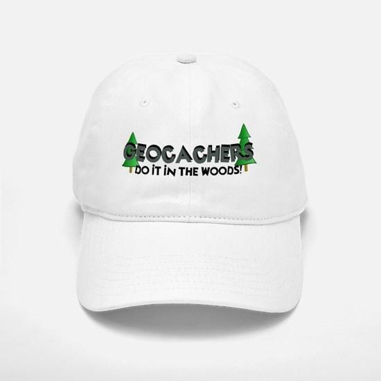 Geocachers Do It In The Woods Baseball Baseball Cap