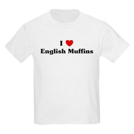 I love English Muffins Kids Light T-Shirt