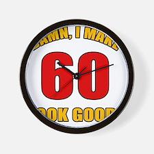 60 Looks Good! Wall Clock