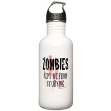 ZOMBIES kept me from s Sports Water Bottle