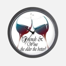 Friends and Wine the older the better Wall Clock