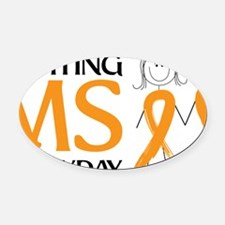 Fighting MS Everyday Oval Car Magnet