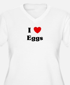I love Eggs T-Shirt