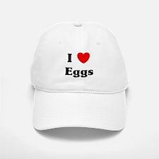 I love Eggs Baseball Baseball Cap