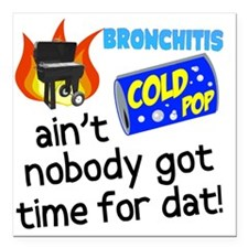 """Time For Dat Square Car Magnet 3"""" x 3"""""""