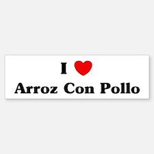 I love Arroz Con Pollo Bumper Bumper Bumper Sticker