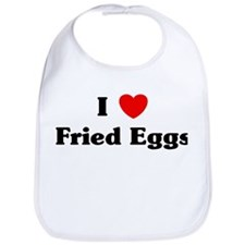I love Fried Eggs Bib