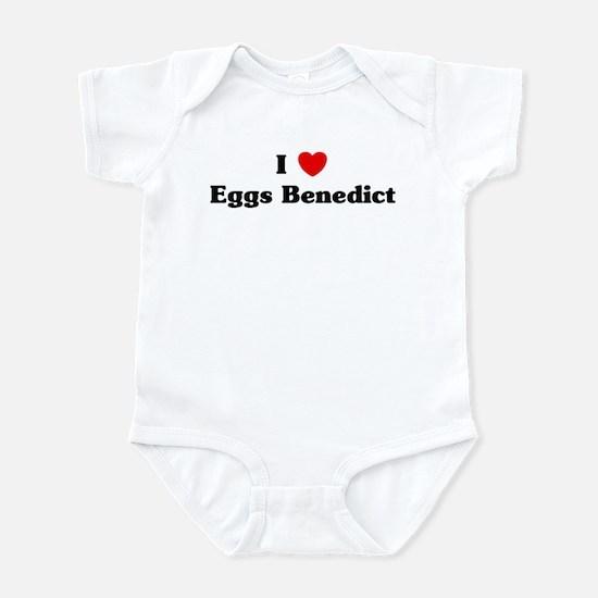 I love Eggs Benedict Infant Bodysuit