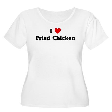 I love Fried Chicken Women's Plus Size Scoop Neck