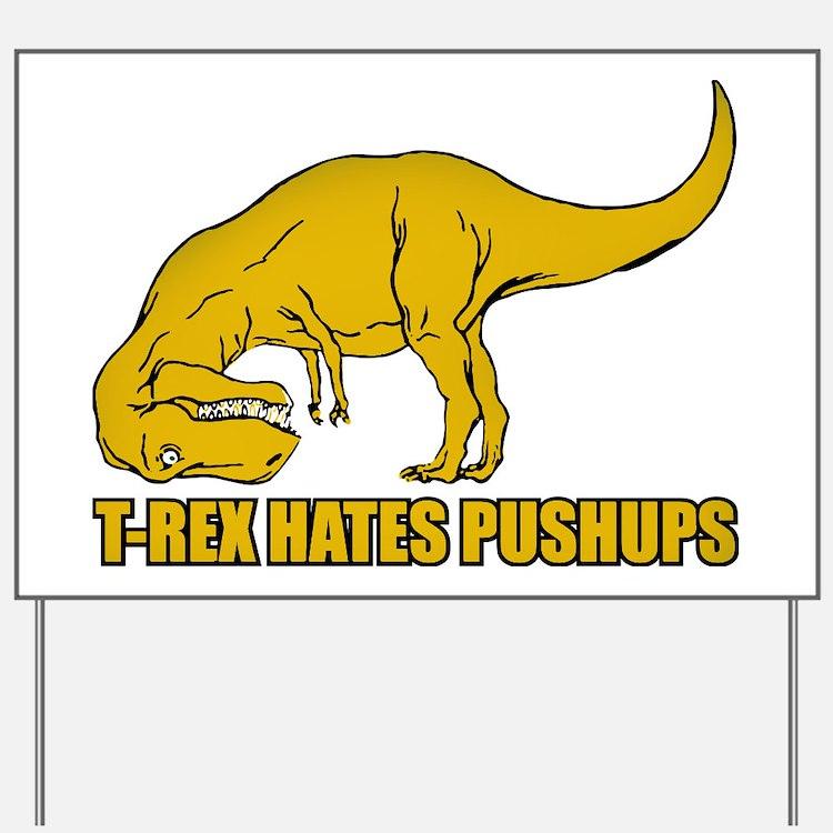 T-rex Hares Pushups Yard Sign