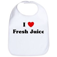 I love Fresh Juice Bib