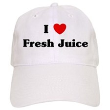 I love Fresh Juice Baseball Cap