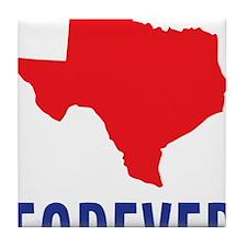 Texas Forever Tile Coaster