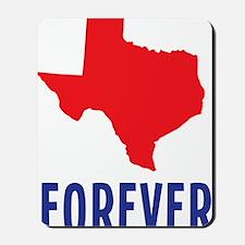 Texas Forever Mousepad