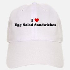 I love Egg Salad Sandwiches Baseball Baseball Cap