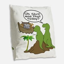 Oh Shit! Was that today? Burlap Throw Pillow