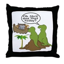 Oh Shit! Was that today? Throw Pillow