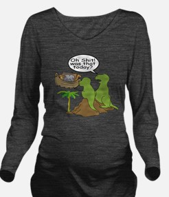 Oh Shit! Was that to Long Sleeve Maternity T-Shirt