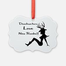 Deerhunters Love Nice Racks Ornament