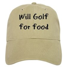 Will Golf for Food Baseball Cap