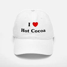 I love Hot Cocoa Baseball Baseball Cap
