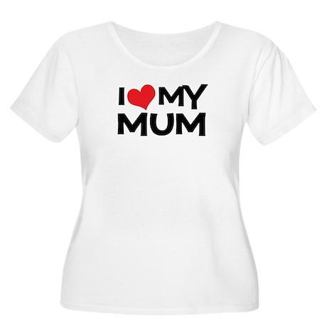 I Love My Mum Women's Plus Size Scoop Neck T-Shirt