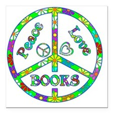 "Peace Love Books Square Car Magnet 3"" x 3"""