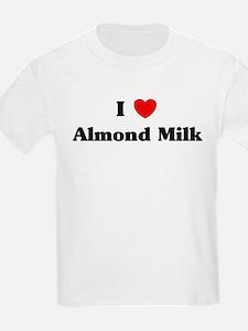 I love Almond Milk T-Shirt