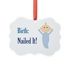 Birth: Nailed It! Ornament