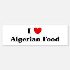 I love Algerian Food Bumper Bumper Bumper Sticker