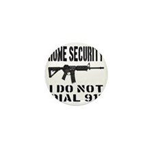 HOME SECURITY I Do Not Dial 911 Mini Button