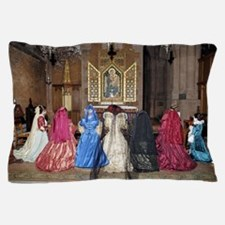 Her Majesty and Ladies at Prayer Pillow Case