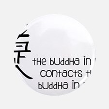 "Buddha In Me 3.5"" Button"