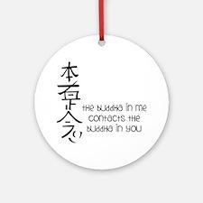 Buddha In Me Round Ornament