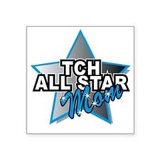 "TCH All Star Mom Square Sticker 3"" x 3"""