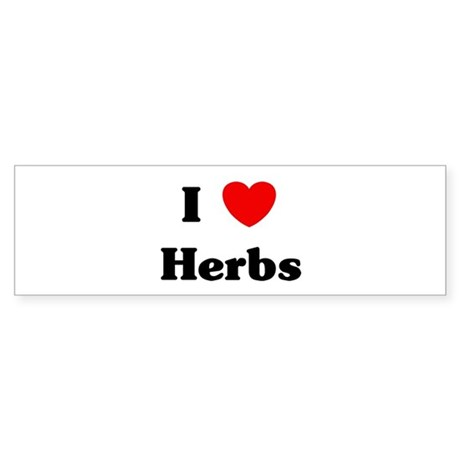 I love Herbs Bumper Sticker