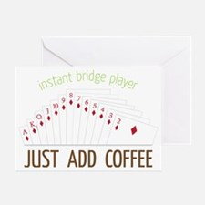 Instant Bridge Player Greeting Card