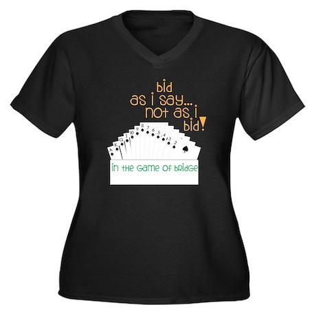 Bid As I Say Women's Plus Size Dark V-Neck T-Shirt