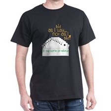 Bid As I Say T-Shirt