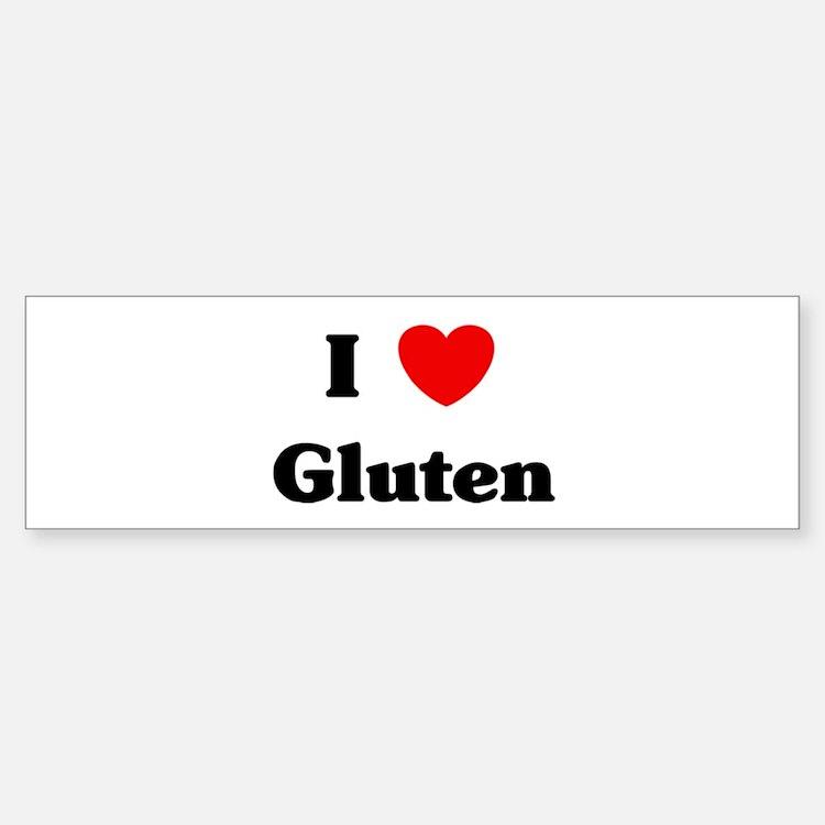 I love Gluten Bumper Bumper Bumper Sticker