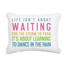 card  Life isnt about wa Rectangular Canvas Pillow