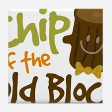 Chip Off The Old Block Tile Coaster
