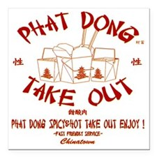 """PHAT DONG TAKE OUT Square Car Magnet 3"""" x 3"""""""