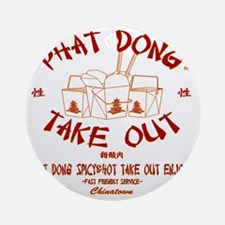 PHAT DONG TAKE OUT Round Ornament
