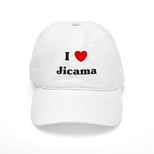 I love Jicama Baseball Cap